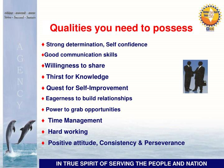 Qualities you need to possess