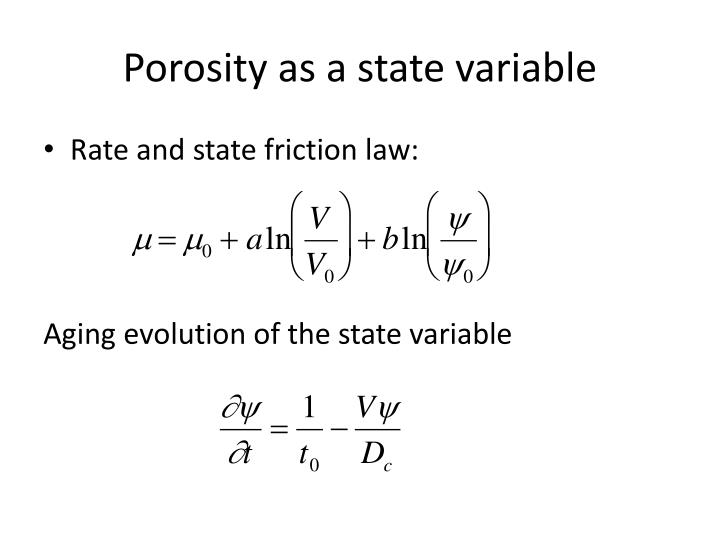 Porosity as a state variable