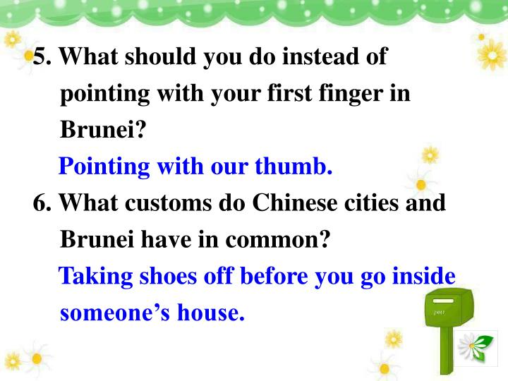 5. What should you do instead of pointing with your first finger in Brunei?