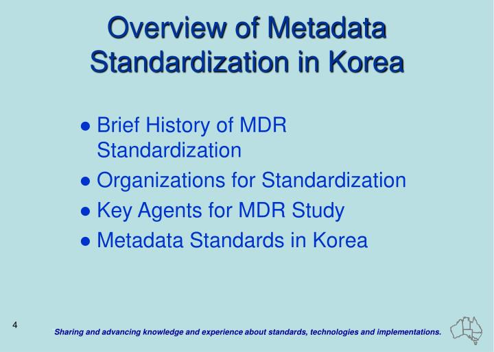 Overview of Metadata Standardization in Korea