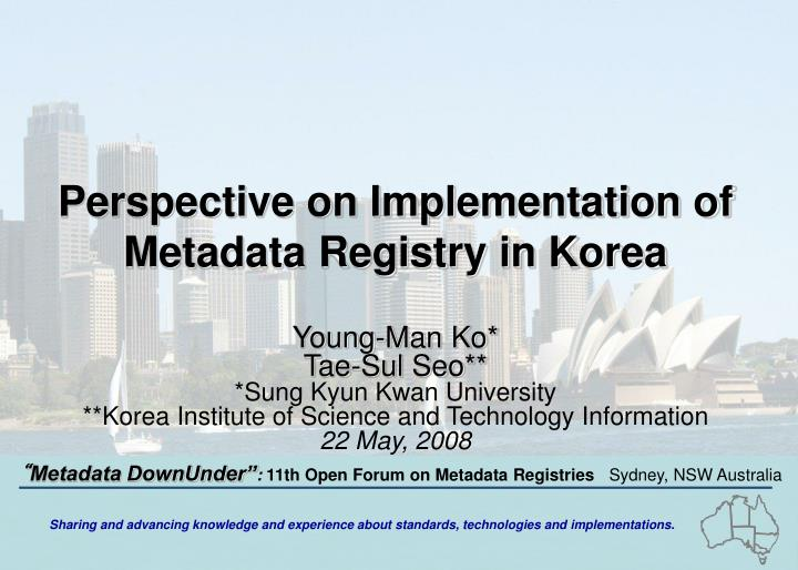 Perspective on Implementation of Metadata Registry in Korea