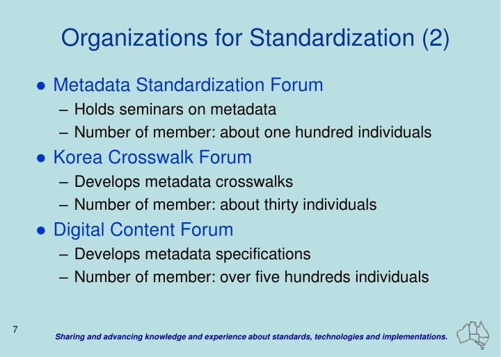 Organizations for Standardization (2)