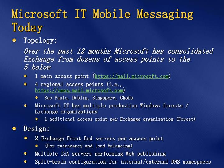 Microsoft IT Mobile Messaging Today