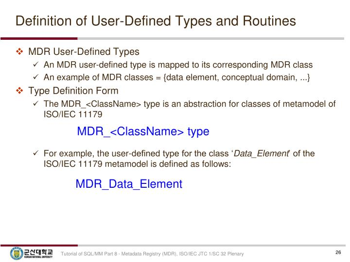 Definition of User-Defined Types and Routines