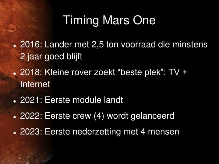Timing Mars One