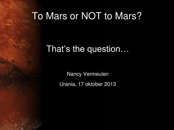 To mars or not to mars