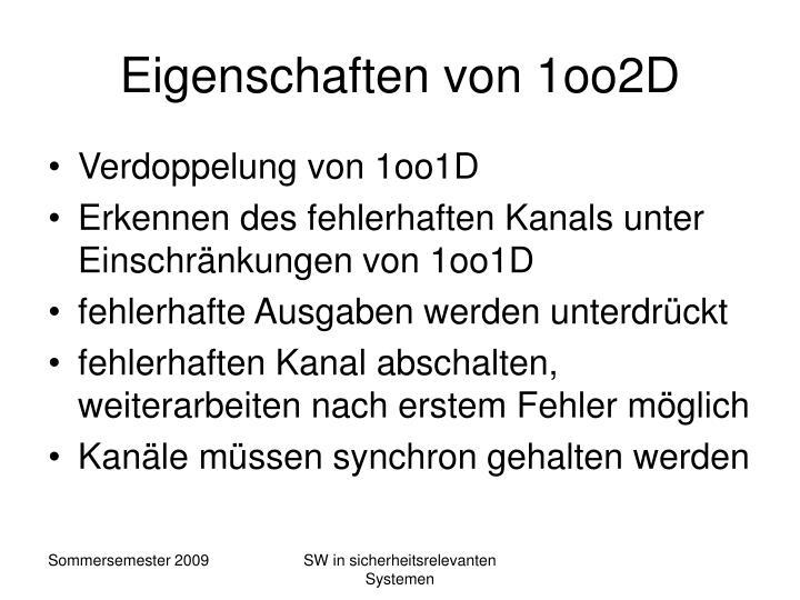 Eigenschaften von 1oo2D