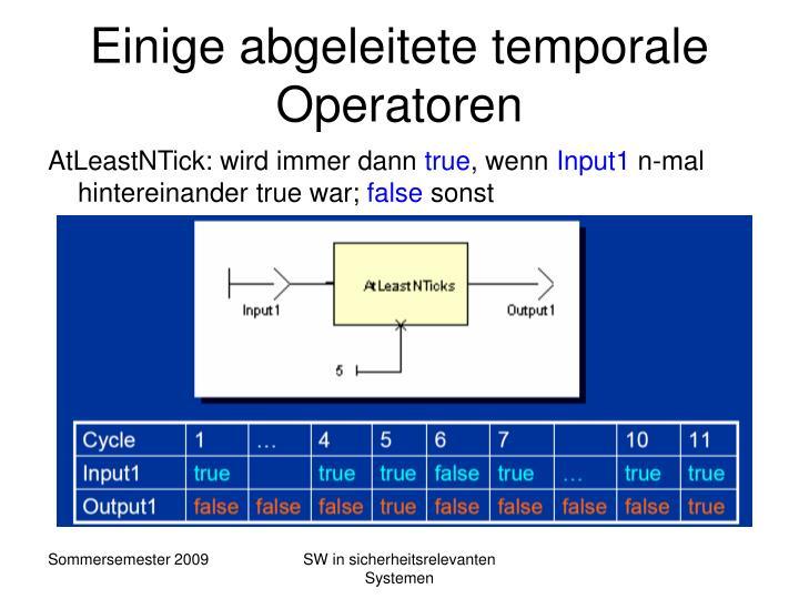 Einige abgeleitete temporale Operatoren