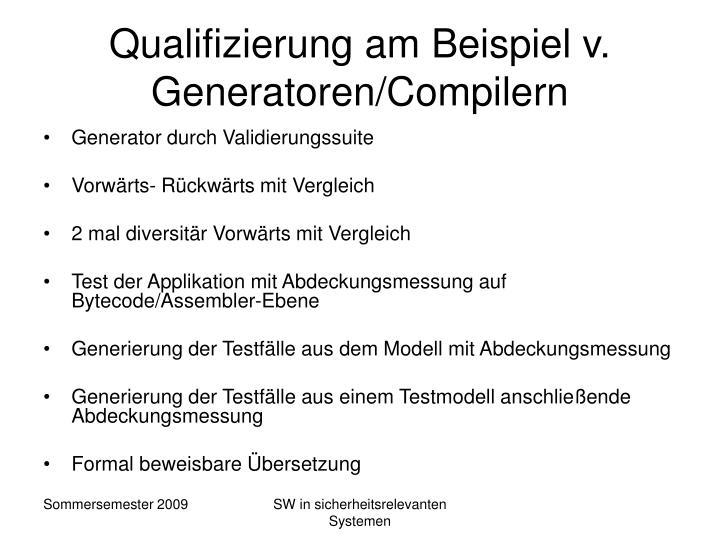 Qualifizierung am Beispiel v. Generatoren/Compilern