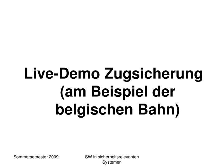 Live-Demo Zugsicherung
