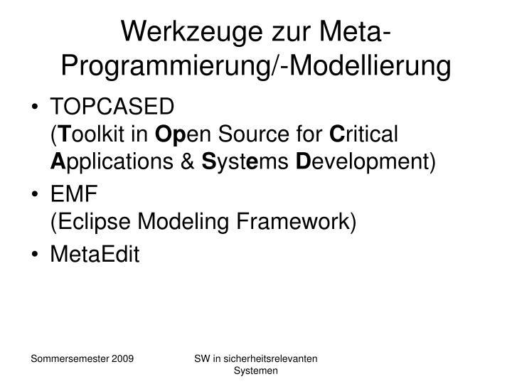 Werkzeuge zur Meta-Programmierung/-Modellierung