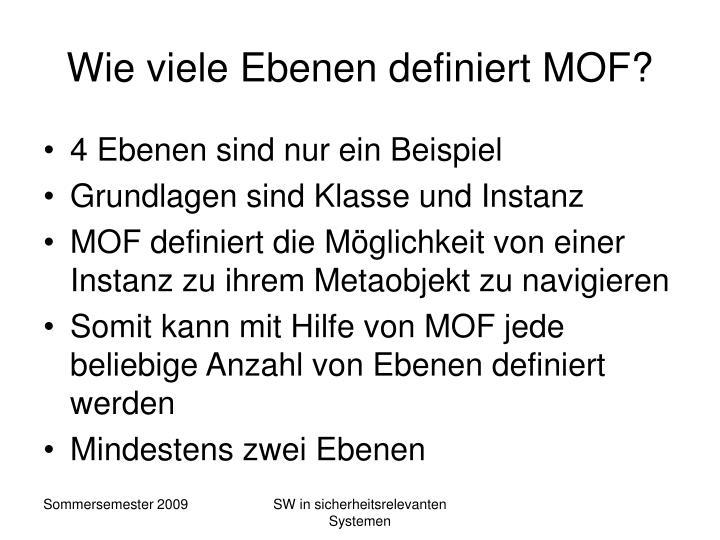 Wie viele Ebenen definiert MOF?