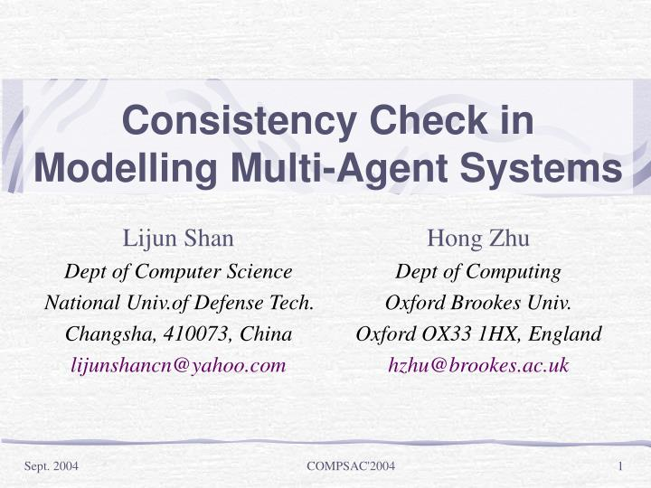 Consistency check in modelling multi agent systems