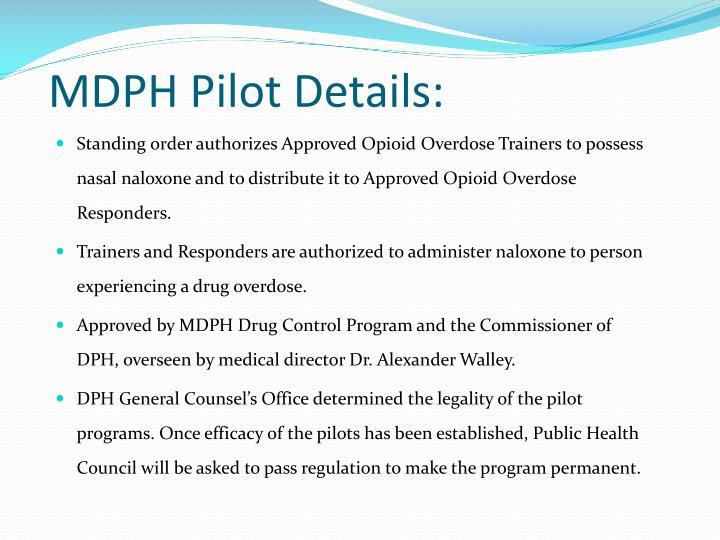 MDPH Pilot Details: