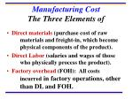 manufacturing cost the three elements of