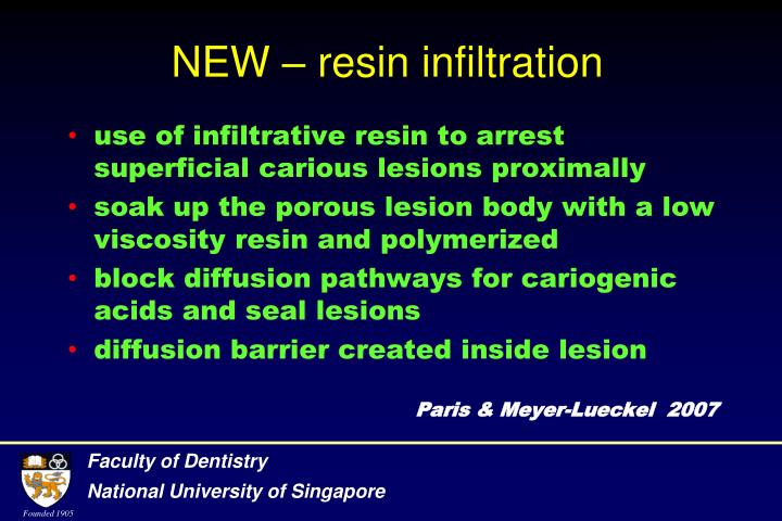 NEW – resin infiltration