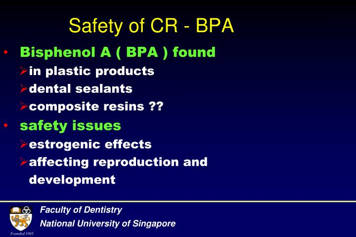 Safety of CR - BPA