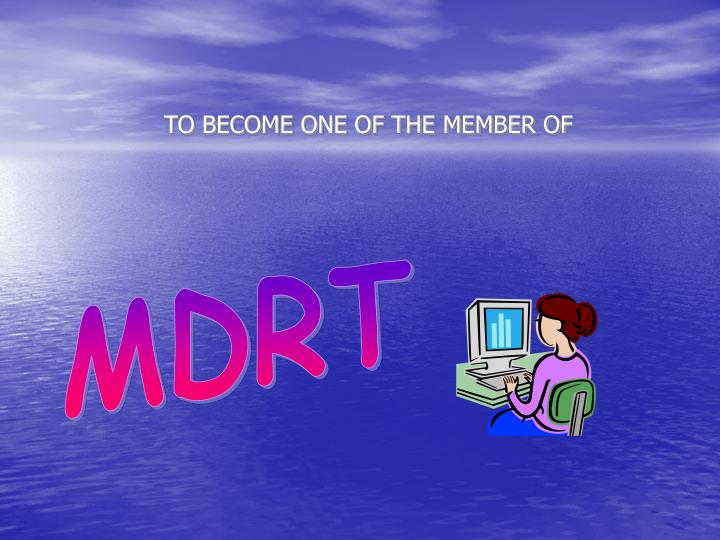TO BECOME ONE OF THE MEMBER OF