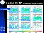 a case for s the retrieval composite