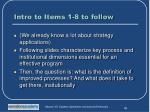 intro to items 1 8 to follow