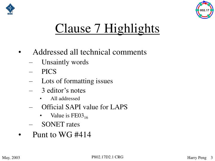 Clause 7 highlights