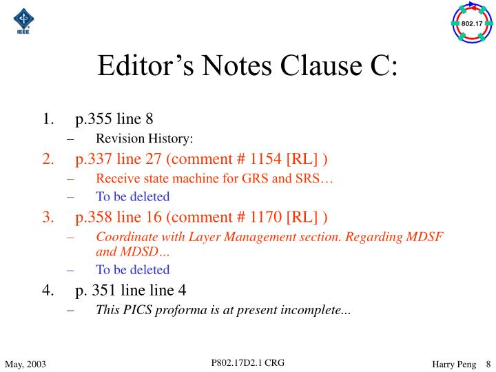 Editor's Notes Clause C: