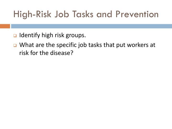 High-Risk Job Tasks and Prevention
