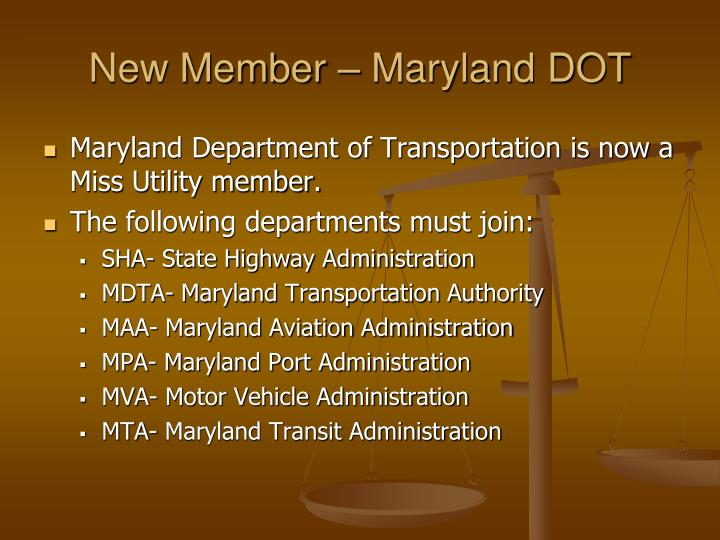 New Member – Maryland DOT