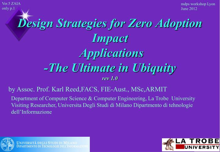 design strategies for zero adoption impact applications the ultimate in ubiquity rev 1 0