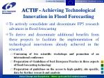 actif achieving technological innovation in flood forecasting