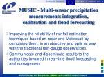 music multi sensor precipitation measurements integration calibration and flood forecasting