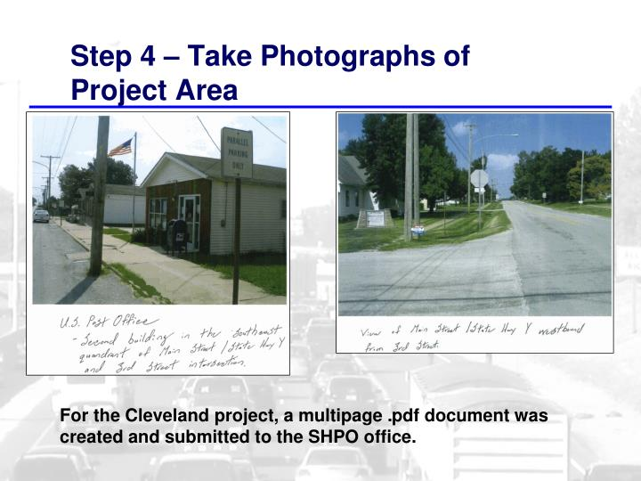 Step 4 – Take Photographs of Project Area