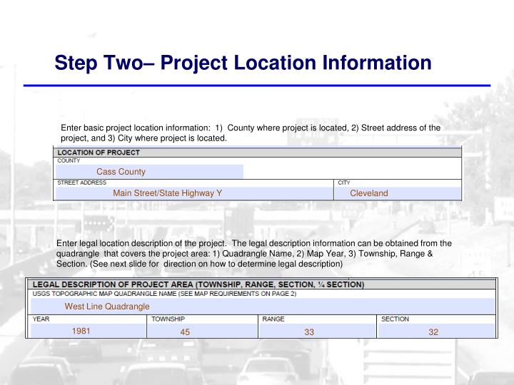 Step Two– Project Location Information
