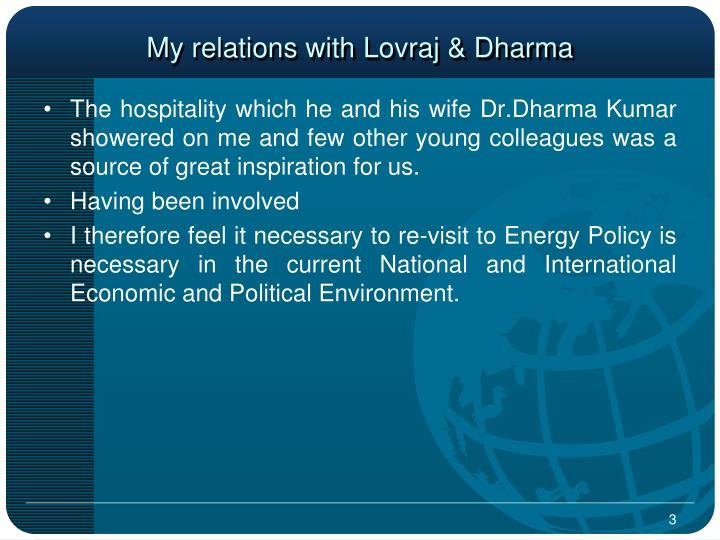 My relations with lovraj dharma