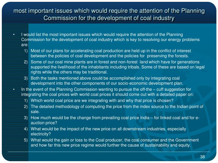most important issues which would require the attention of the Planning Commission for the development of coal industry
