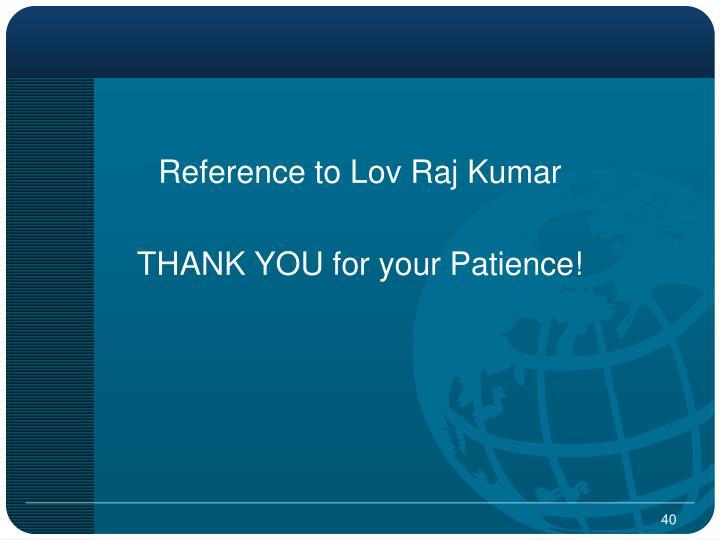 Reference to Lov Raj Kumar