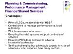 planning commissioning performance management finance shared services