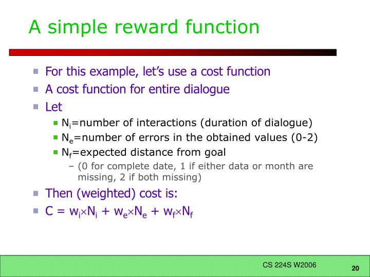 A simple reward function