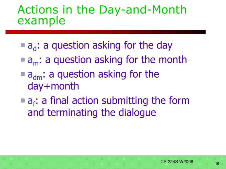 Actions in the Day-and-Month example