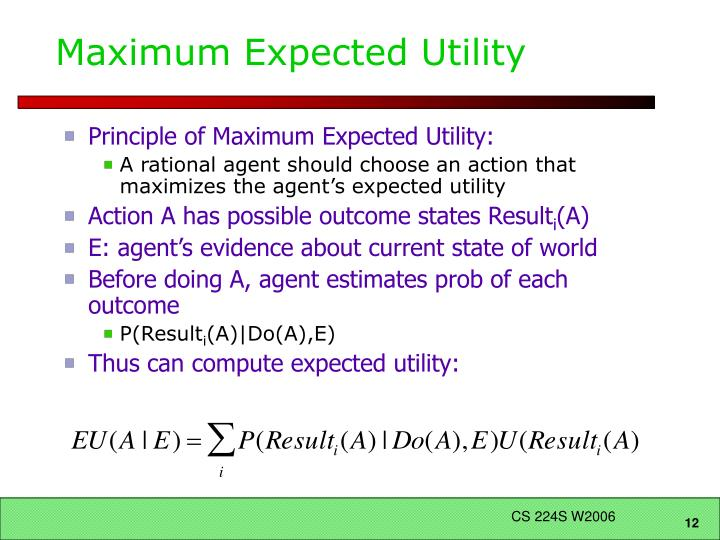 Maximum Expected Utility