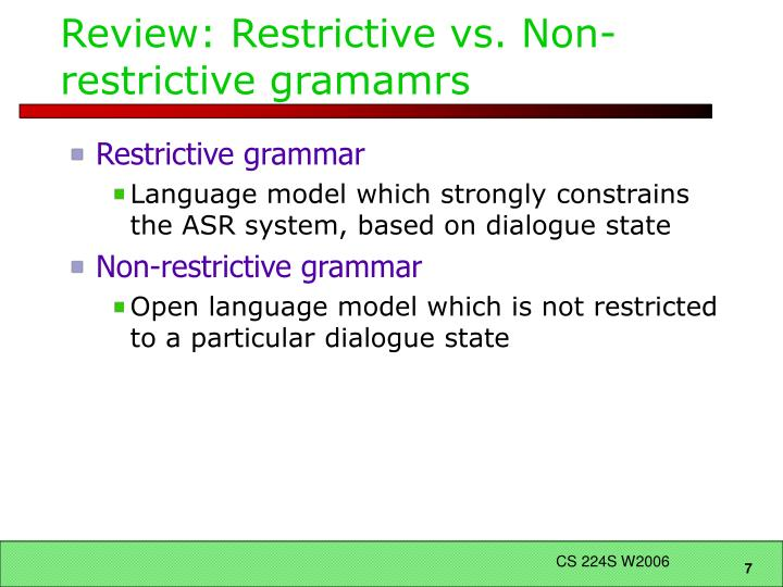 Review: Restrictive vs. Non-restrictive gramamrs