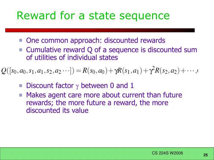 Reward for a state sequence