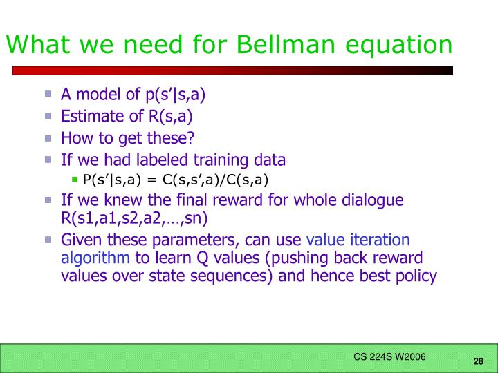 What we need for Bellman equation