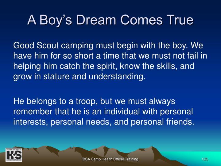 A Boy's Dream Comes True