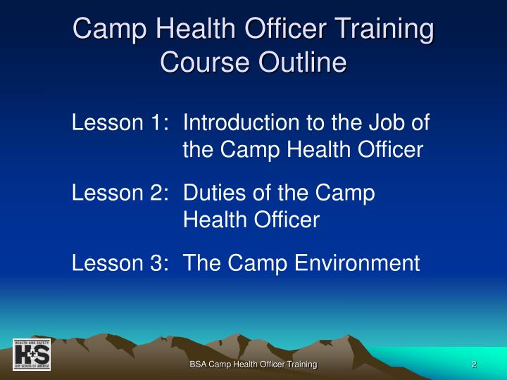 Camp health officer training course outline