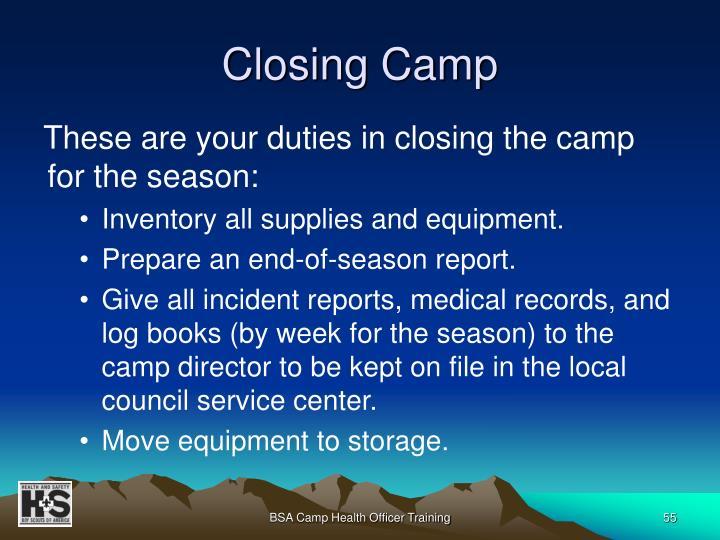 Closing Camp