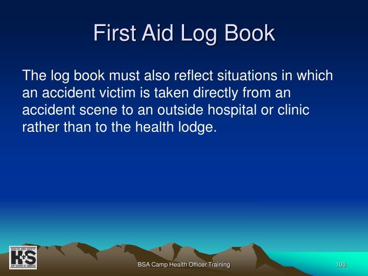 First Aid Log Book