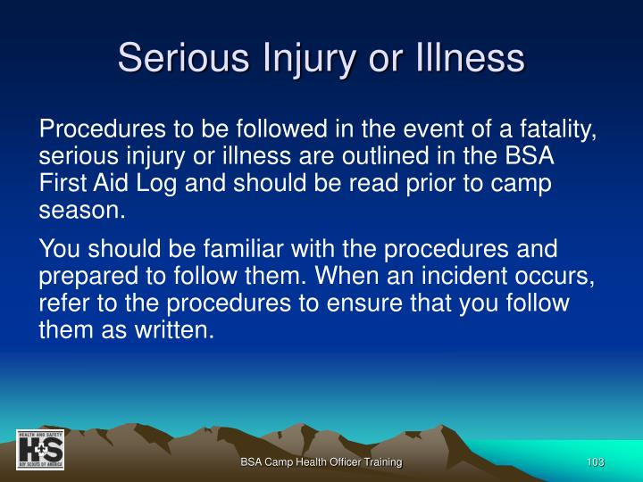 Serious Injury or Illness