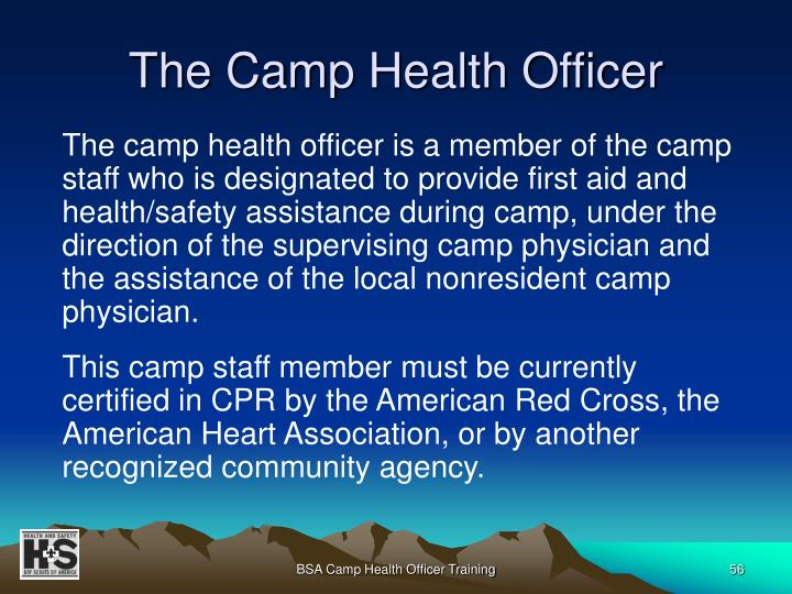 The Camp Health Officer