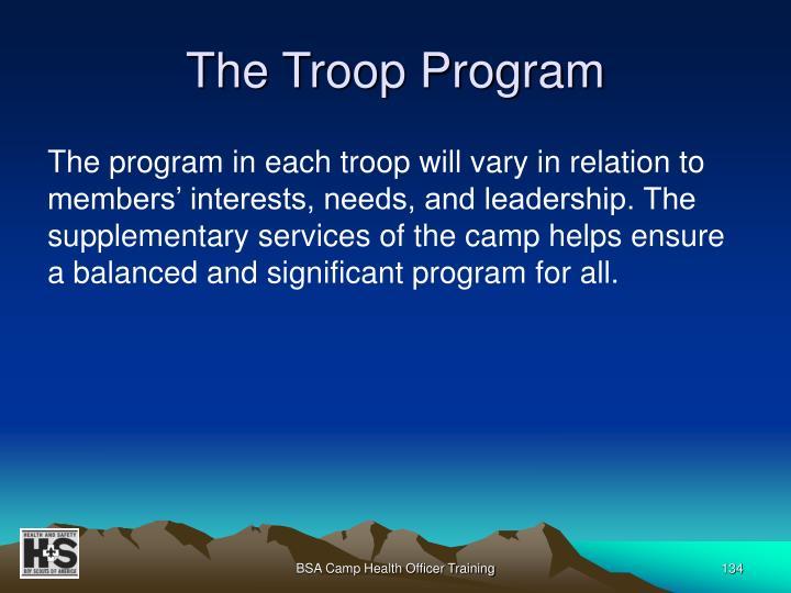 The Troop Program